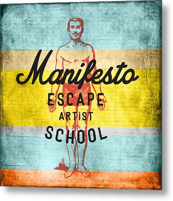 Manifesto Escape V1 Metal Print