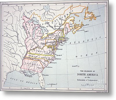 Map Of The Colonies Of North America At The Time Of The Declaration Of Independence Metal Print