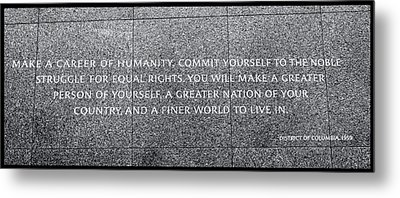 Martin Luther King Jr  Quote # 4 Metal Print by Allen Beatty