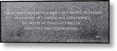 Martin Luther King Jr  Quote # 7 Metal Print by Allen Beatty