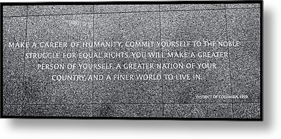 Martin Luther King Jr  Quote Metal Print by Allen Beatty