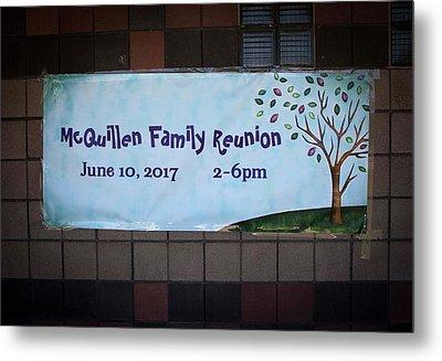 Mcquillen Family Reunion 2017 Metal Print