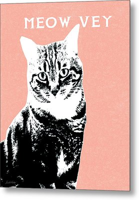 Meow Vey- Art By Linda Woods Metal Print