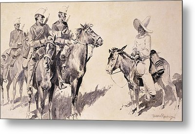 Mexican Gendarmes Asking The Way Metal Print by Frederic Remington