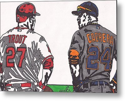 Mike Trout And Miguel Cabrera Metal Print by Jeremiah Colley