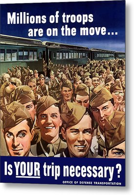 Millions Of Troops Are On The Move Metal Print