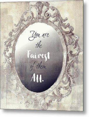 Mirror Mirror On The Wall Metal Print