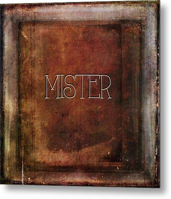 Metal Print featuring the digital art Mister by Bonnie Bruno
