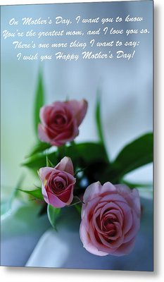 Metal Print featuring the photograph Mother's Day Card 1 by Michael Cummings