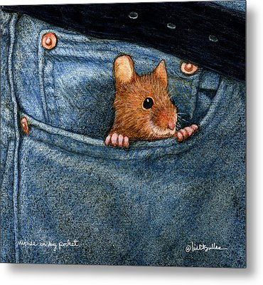 Metal Print featuring the painting Mouse In My Pocket... by Will Bullas