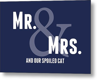 Mr And Mrs And Cat Metal Print by Linda Woods