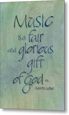 Music Gift Metal Print by Judy Dodds