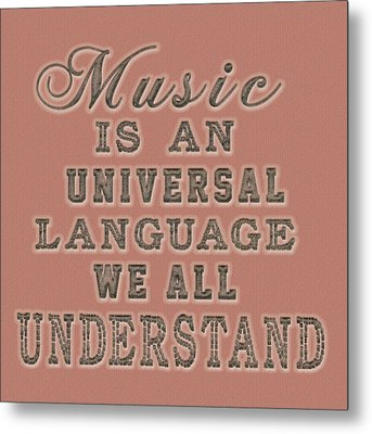 Metal Print featuring the painting Music Is An Universal Language Typography by Georgeta Blanaru