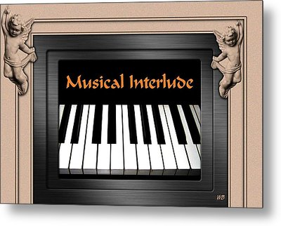 Musical Interlude Metal Print by Will Borden