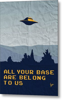 My All Your Base Are Belong To Us Meets X-files I Want To Believe Poster  Metal Print