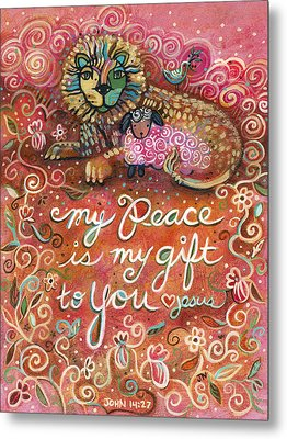 My Peace Is My Gift Metal Print