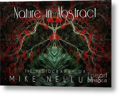Nature In Abstract Coffee Table Book Cover Metal Print by Mike Nellums