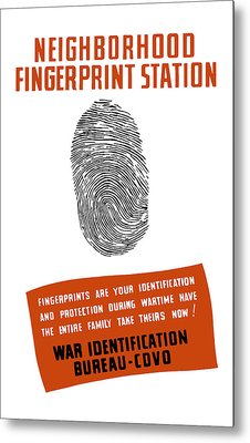 Neighborhood Fingerprint Station Metal Print by War Is Hell Store