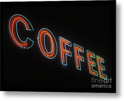 Metal Print featuring the photograph Neon Coffee by Jim and Emily Bush
