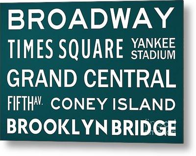 New York City Subway Sign Typography Art 3 Metal Print