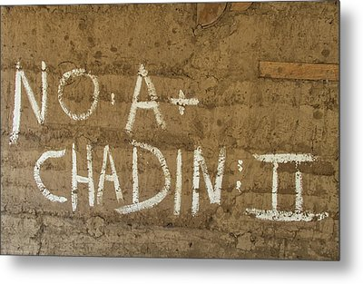 Metal Print featuring the photograph No A  Chadin II by Britt Runyon