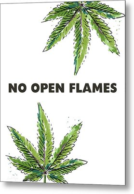 No Open Flames Sign- Art By Linda Woods Metal Print by Linda Woods