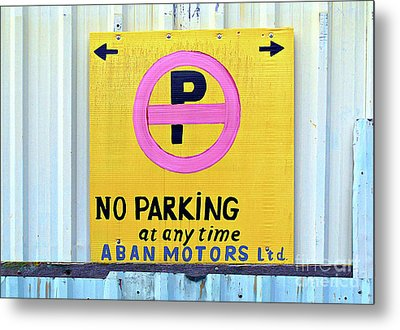 No Parking Metal Print by Ethna Gillespie