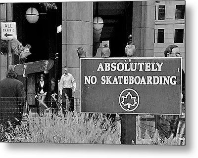 No Skateboarding Metal Print by Brian Wallace