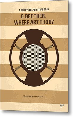No055 My O Brother Where Art Thou Minimal Movie Poster Metal Print by Chungkong Art