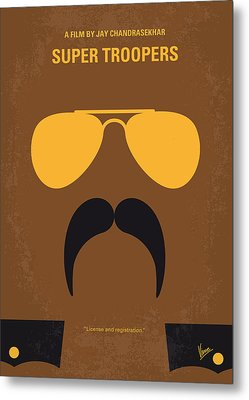 No459 My Super Troopers Minimal Movie Poster Metal Print by Chungkong Art