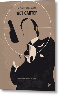 No557 My Get Carter Minimal Movie Poster Metal Print by Chungkong Art