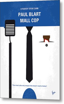 No579 My Paul Blart Mall Cop Minimal Movie Poster Metal Print