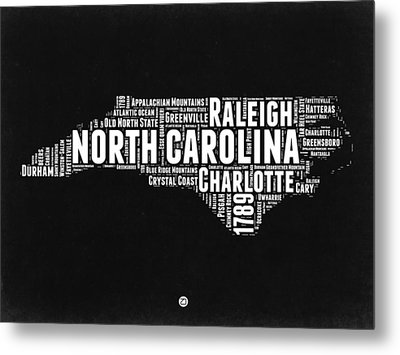 North Carolina Black And White Word Cloud Map Metal Print by Naxart Studio
