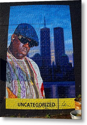 Notorious B.i.g. Metal Print by  Newwwman