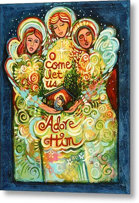 O Come Let Us Adore Him With Angels Metal Print