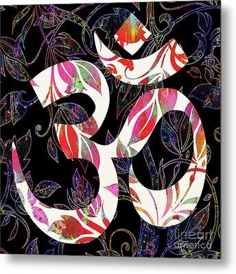 OM  Metal Print by Prar Kulasekara