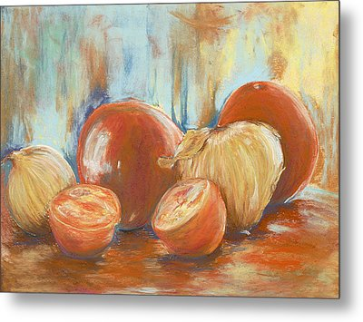 Onions And Tomatoes Metal Print by AnnaJo Vahle