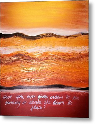 Metal Print featuring the painting Orders To The Morning by Winsome Gunning