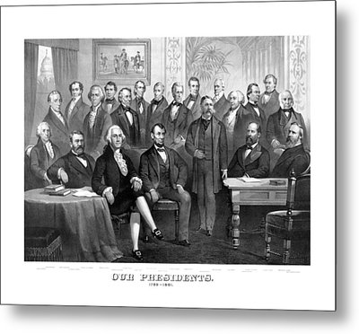 Our Presidents 1789-1881 Metal Print by War Is Hell Store