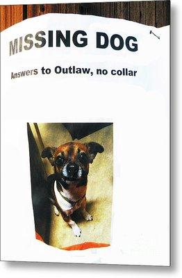 Metal Print featuring the photograph Outlaw by Joe Jake Pratt