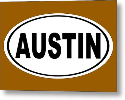 Metal Print featuring the photograph Oval Austin Texas Home Pride by Keith Webber Jr