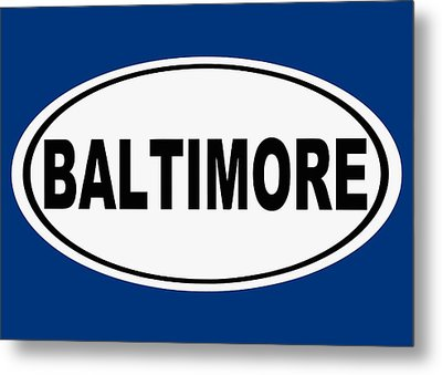 Metal Print featuring the photograph Oval Baltimore Maryland Home Pride by Keith Webber Jr