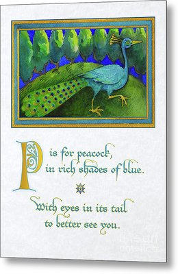 P Is For Peacock Metal Print