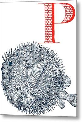 P Puffer Fish Metal Print