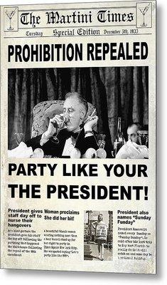 Party Like The President Metal Print by Jon Neidert