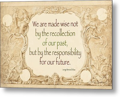 Past And Future- Quote Metal Print