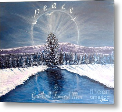 Peace And Goodwill Toward Men With Quote Metal Print by Kimberlee Baxter