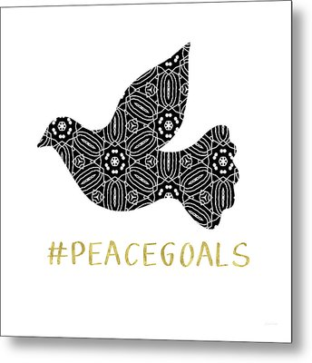 Peace Goals- Art By Linda Woods Metal Print
