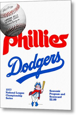 Phillies Versus Dodgers 1977 Scorecard Metal Print by John Farr