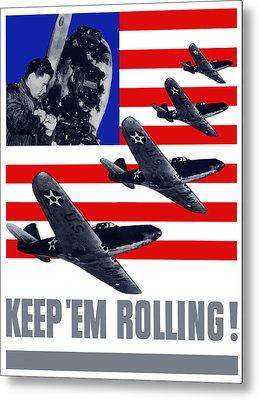 Planes -- Keep 'em Rolling Metal Print by War Is Hell Store